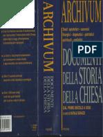 BENAZZI, Archivum. Antologia Di Testi Di Storia Della Chiesa, I