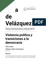 Soto. Violencia Política y Transiciones a La Democracia. Chile y España.