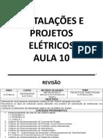 Inst e Proj Eletricos AULA 10 5IPEL 19.04.2018