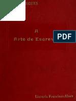 A Arte de Escrever - Xavier Marques