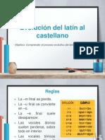 Evolución Latín a Castellano