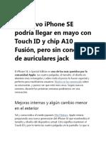 Un Nuevo iPhone SE Podría Llegar en Mayo Con Touch ID y Chip A10 Fusión