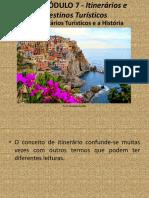 IAT - PP1 - MÓDULO 7 - Itinerários e Destinos