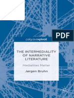 Jørgen Bruhn (Auth.)-The Intermediality of Narrative Literature_ Medialities Matter-Palgrave Macmillan UK (2016)