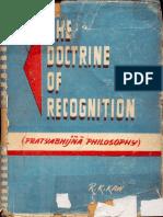The Doctrine of Recognition Pratyabhijna Philosophy RKKaw