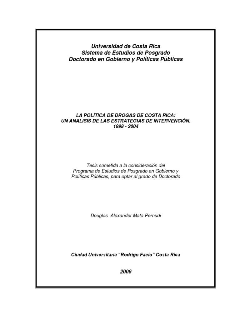 [Douglas Mata Pernudi] La Política de Drogas en Costa Rica