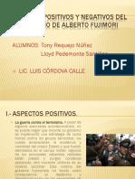 Aspecto Positivos y Negativos Del Gobierno Fujimorista