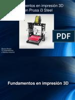 Fund en Printer 3D Con Prusa-Steel