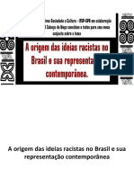 A Origem Das Ideias Racistas No Brasil e Sua Representação Contemporânea