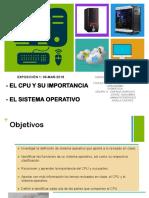 El CPU y Sistema Operativo