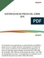 SUSTENTACIÓN DE PRECIO DEL COBRE 2016