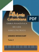 ARMONÍA COLOMBIANA. Obra Pianística de los Aires Patrios. Tomo. 2. Por Gerardo Betancourt.