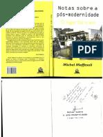 MAFFESOLI__Michel_-_Notas_sobre_a_pós-modernidade_-_o_lugar_faz_o_elo.pdf.pdf