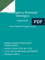 Modelagem e simulação hidrológica