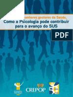 Bibliografia Complementar_CFP_Como a Psicologia Pode Contribuir Para o Avanço Do SUS
