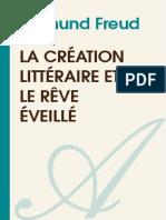 SIGMUND FREUD-La Creation Litteraire Et Le Reve Eveille-[Atramenta.net]