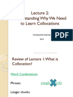 Understanding Why We Need to Learn Collocations
