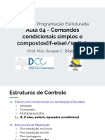 Aula 04 - Comandos Condicionais Simples e Compostos(if-else-switch)
