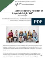 Millennials_ ¿Cómo Captar y Fidelizar Al Target Del Siglo XXI