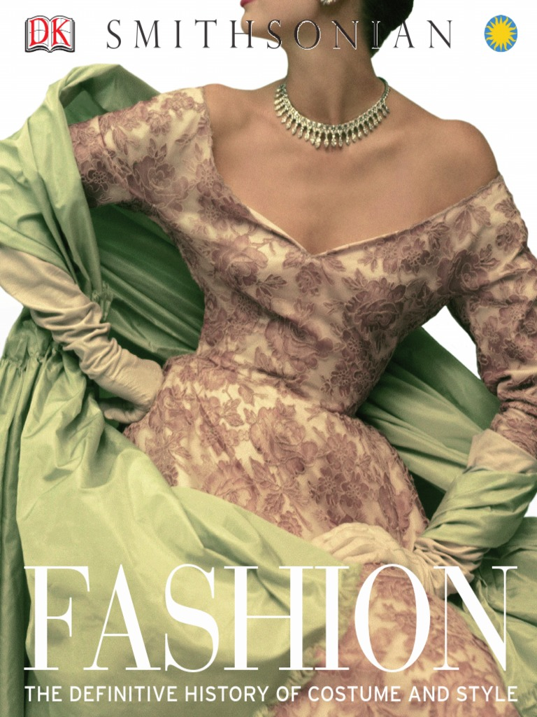 e36ea3534245f Fashion - The Definitive History of Costume and Style (2012) (DK) | Clothing  | Fashion & Beauty