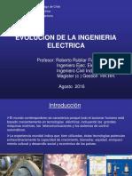 Evolución y Aportes Sociales y Tecnológicos de La Ingeniería Eléctrica (Agosto 2016)