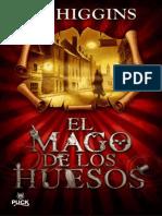 El Mago de Los Huesos - F. E. Higging