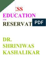 Stress Education and Reservation Dr. Shriniwas Kashalikar