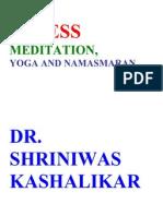 Stress Meditation Yoga and Namasmaran Dr. Shriniwas Kashalikar (2)