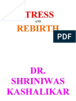 Stress Death and Rebirth Dr. Shriniwas Kashalikar