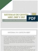 72561779-SISTEMAS-DE-GESTON-MRP-DRP-Y-ERP.pptx