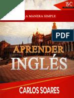 La Manera Simple de Aprender Inglés - Carlos Soares