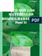 YAMMINE - ¿Qué Son Los Materiales Biodegradables?, Parte II