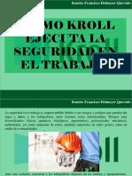 Ramiro Francisco Helmeyer Quevedo - ¿Cómo Kroll ejecuta la seguridad en el trabajo?