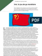 Chine-Etats-Unis, le jeu de go monétaire continue