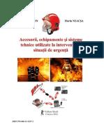 Accesorii Echipamente Si Sisteme Tehnice Utilizate in Situatii de Urgenta Trofin Aurel, Neacsa Florin 2016