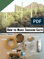 Making Saguaros