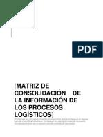Matriz de Consolidacion y Formacion de Los Procesos Logisticos