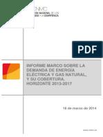 Informe Marco sobre la Demanda de Energía Eléctrica y Gas Natural, y  su Cobertura. Horizonte 2013-2017.pdf