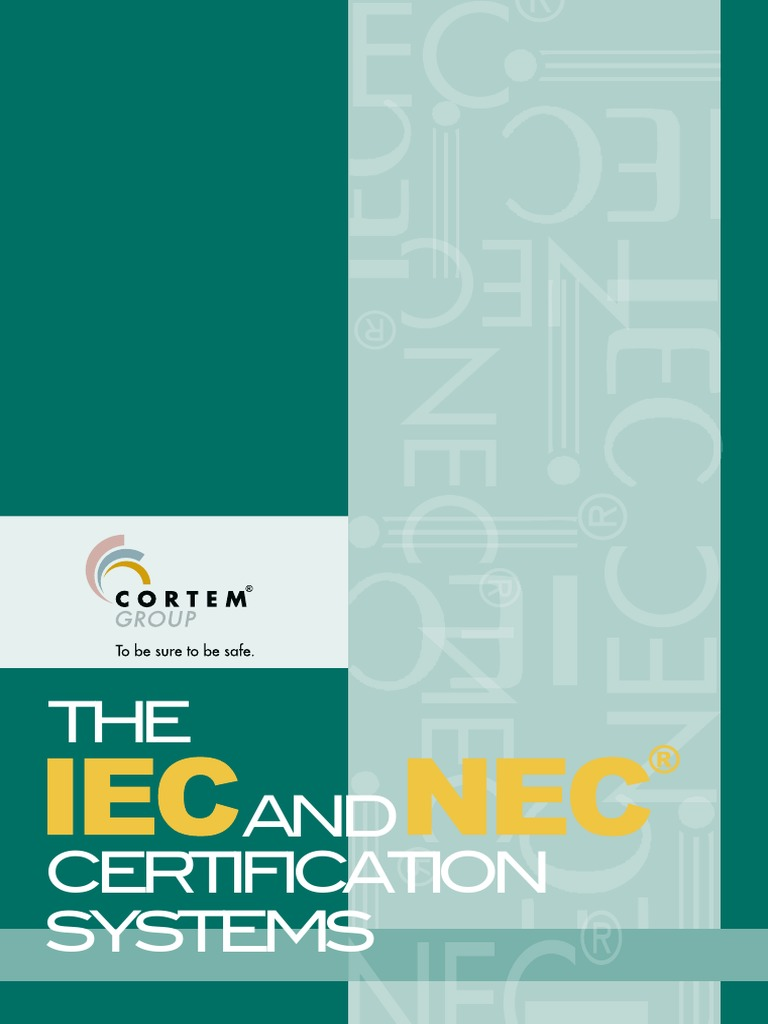 Cortem Group The Iec And Nec Certification Systems Explosive