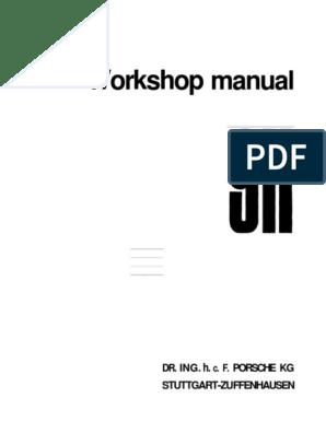 Porsche Workshop Manual 911 1972   Internal Combustion ... on