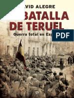 Alegre David. La Batalla de Teruel. Guerra Total en España.