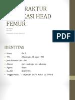 Case Fraktur Dislokasi Head Femur Terbaru