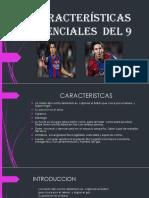 CARACTERÍSTICAS  ESENCIALES  DEL 9 (1).pptx