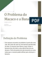 O Problema do Macaco e a Banana