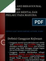 Mental and Behavioural Disorders Gangguan Mental Dan Prilaku-1