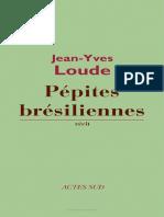 Loude, Jean-Yves. Pepites Bresiliennes