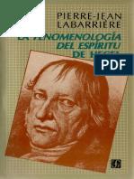 Labarriere, Pierre-Jean - La Fenomenologia Del Espiritu de Hegel FCE 1985