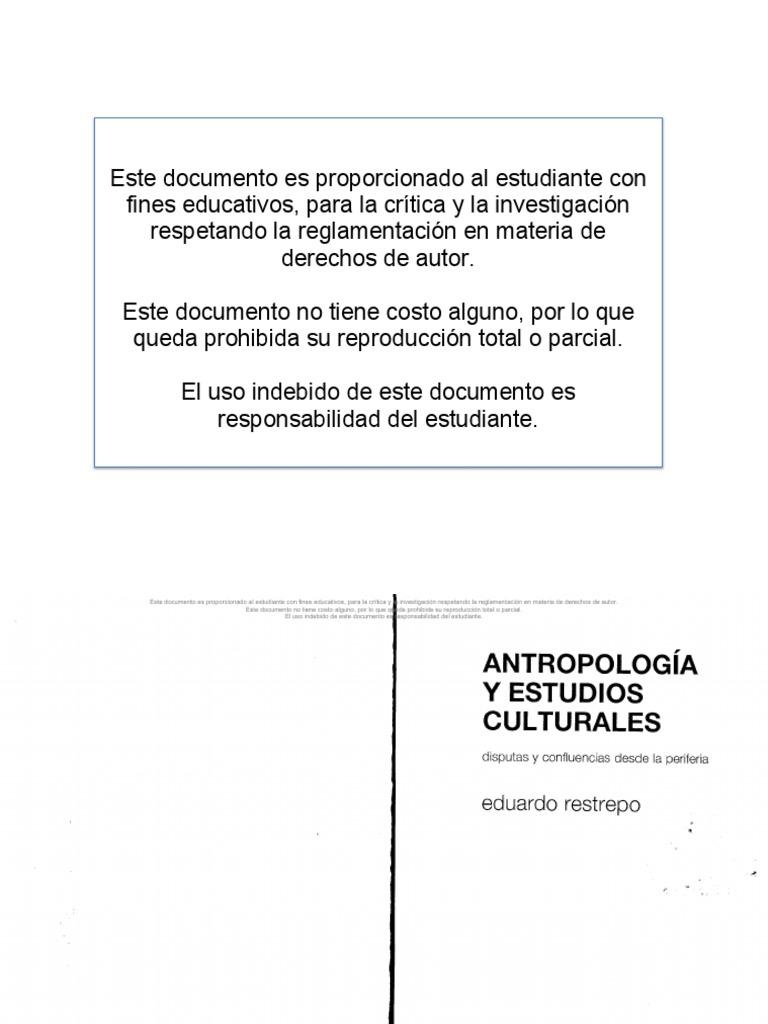39. RESTREPO, Eduardo. Antropología y Estudios Culturales - disputas ...
