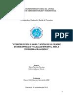 """CONSTRUCCIÓN Y HABILITACIÓN DE UN CENTRO DE DESARROLLO Y CUIDADO INFANTIL, EN LA CIUDADELA GUANGALA"""""""