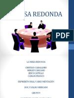 360657823 La Mesa Redonda Diapositivas